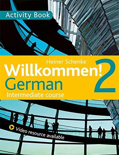 9781444165203: Willkommen! 2 German Intermediate course: Activity Book