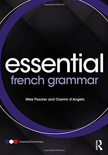 Essential French Grammar (Essential Language Grammars) (French Edition): Thacker, Mike; d'Angelo, ...
