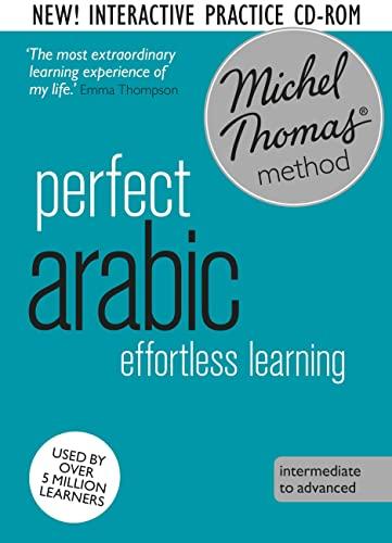 Perfect Arabic (Learn Arabic with the Michel Thomas Method): Wightwick, Jane; Gaafar, Mahmoud