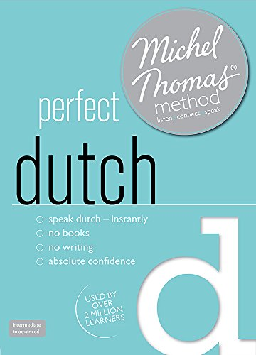 9781444166989: Perfect Dutch (Learn Dutch with the Michel Thomas Method)