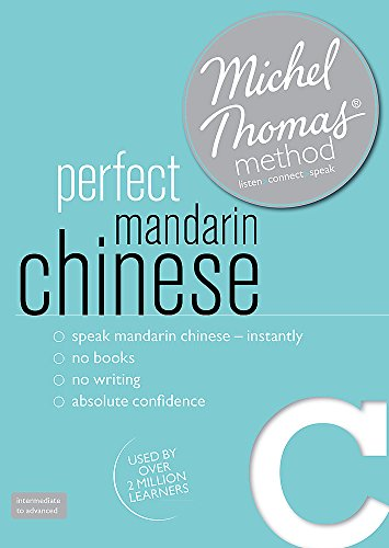 9781444167016: Perfect Mandarin Chinese Intermediate Course: Learn Mandarin Chinese with the Michel Thomas Method