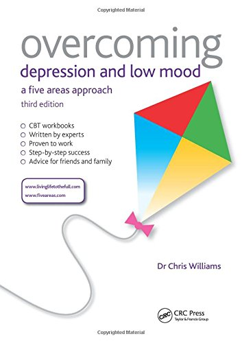 9781444167481: Overcoming Depression and Low Mood, 3rd Edition: A Five Areas Approach