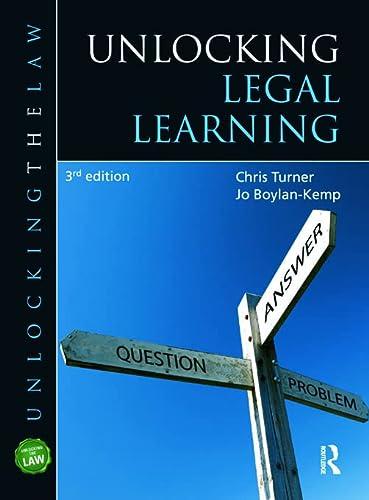 Unlocking Legal Learning: Turner, Chris/ Boylan-Kemp,
