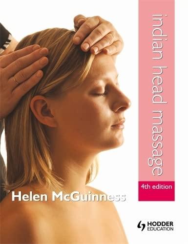 9781444168228: Indian Head Massage 4E