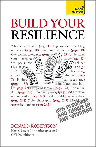 9781444168716: Build Your Resilience: How to Survive and Thrive in Any Situation