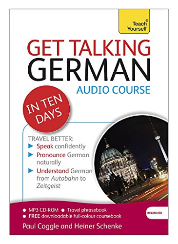 9781444170696: Get Talking German in Ten Days Beginner Audio Course: (Audio pack) The essential introduction to speaking and understanding (Teach Yourself)