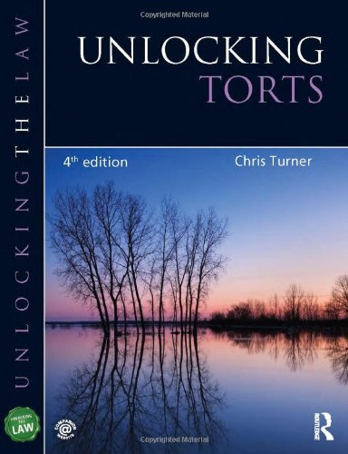 Unlocking Torts (UNTL): Turner, Chris