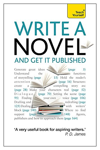 9781444171198: Write a Novel, 2nd Edition: A Teach Yourself Guide (Teach Yourself: Writing)