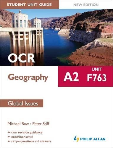 9781444171594: OCR A2 Geography Student Unit Guide New Edition: Unit F763 Global Issues