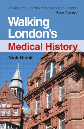 9781444172430: Walking London's Medical History Second Edition
