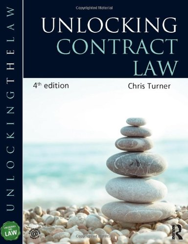 Unlocking series: contract law 3rd edition by chris turner.