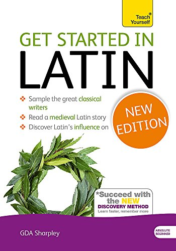 9781444174786: Get Started in Latin Absolute Beginner Course: (Book only) The essential introduction to reading, writing and understanding a new language (Teach Yourself)