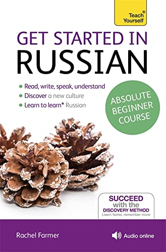 9781444174892: Get Started in Russian Absolute Beginner Course: The essential introduction to reading, writing, speaking and understanding a new language (Teach Yourself)