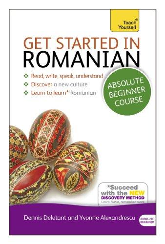 9781444175172: Get Started in Romanian. Dennis Deletant, Yvonne Alexandrescu