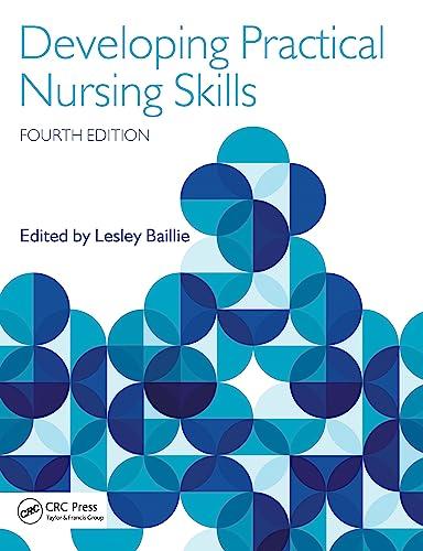 Developing Practical Nursing Skills, Fourth Edition: Baillie, Lesley