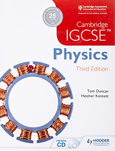 Cambridge IGCSE Physics 3rd Edition: Tom Duncan; Heather Kennett