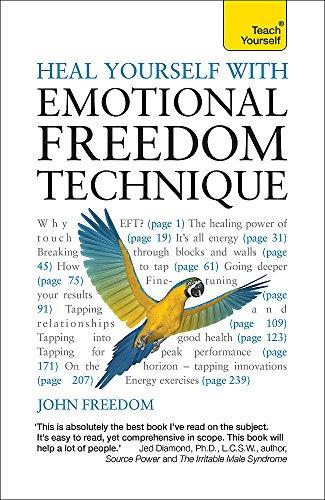 9781444177183: Heal Yourself with Emotional Freedom Technique (Teach Yourself: General Reference)