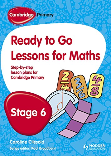9781444177633: Cambridge Primary Ready to Go Lessons for Mathematics Stage 6