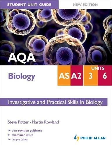 AQA AS/A2 Biology Student Unit Guide New: Rowland, Martin