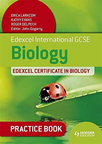 9781444179187: Edexcel International GCSE and Certificate Biology Practice Book