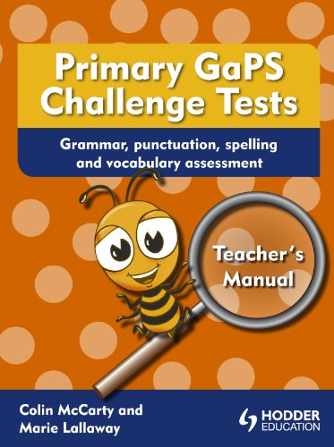 9781444179880: Primary GaPS Challenge Tests: Teacher's Manual: Grammar, Punctuation, Spelling and Vocabulary