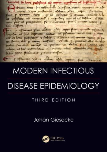 Modern Infectious Disease Epidemiology, Third Edition: Giesecke, Johan