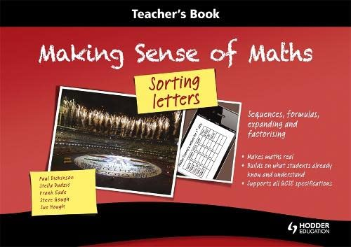 9781444180145: Making Sense of Maths: Sorting Letters - Teacher Book: Sequences, formulas, expanding and factorising