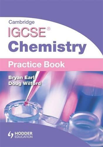 Cambridge igcse chemistry by bryan earl doug wilford abebooks cambridge igcse chemistry practice book earl bryan wilford fandeluxe Image collections