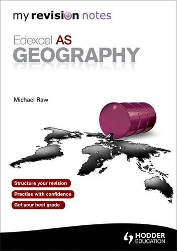 9781444180831: My Revision Notes: Edexcel AS Geography (MRN)