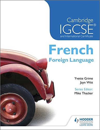 9781444180954: Cambridge IGCSE & International Certificate French Foreign Language (French and English Edition)