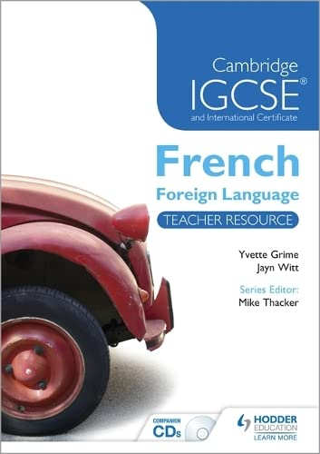 9781444180985: Cambridge IGCSE® and International Certificate French Foreign Language Teacher Resource & Audio-CDs