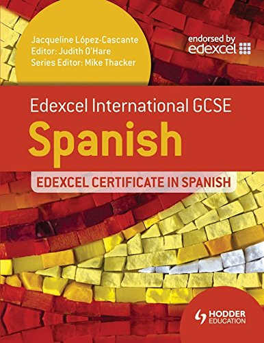 9781444181081: Edexcel International GCSE and Certificate Spanish