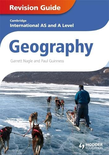 Cambridge International AS and A Level Geography: Guiness, Paul, Nagle,