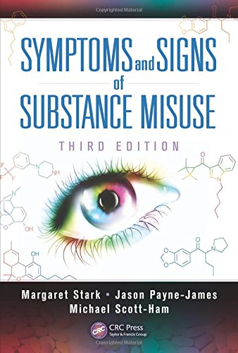 9781444181746: Symptoms and Signs of Substance Misuse, Third Edition