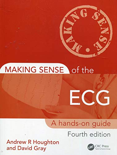 9781444181821: Making Sense of the ECG: A Hands-On Guide, Fourth Edition (Volume 2)