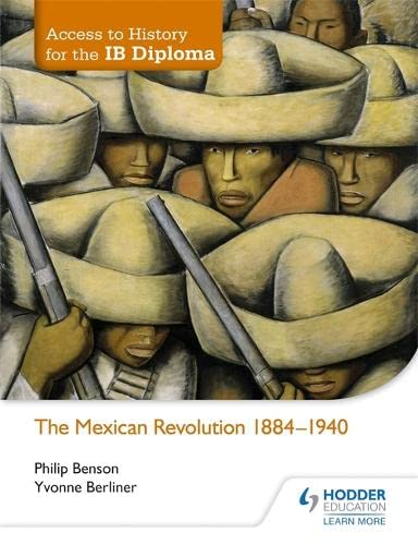9781444182347: Access to History for the IB Diploma: The Mexican Revolution 1910-40