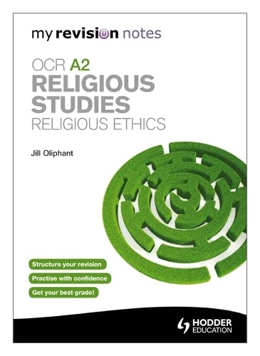 9781444182521: My Revision Notes: OCR A2 Religious Studies: Religious Ethics