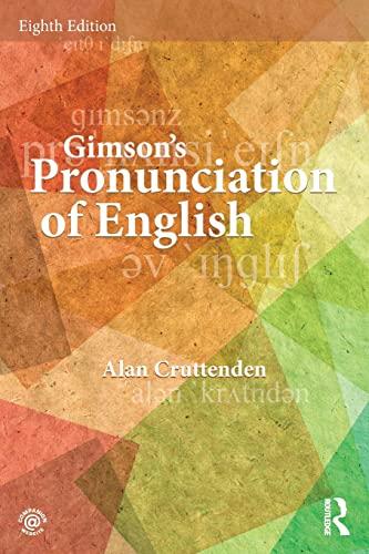 Gimson's Pronunciation of English: Cruttenden, Alan