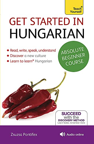 Get Started in Hungarian with Audio CD: A Teach Yourself Program: Pontifex, Zsuzsa