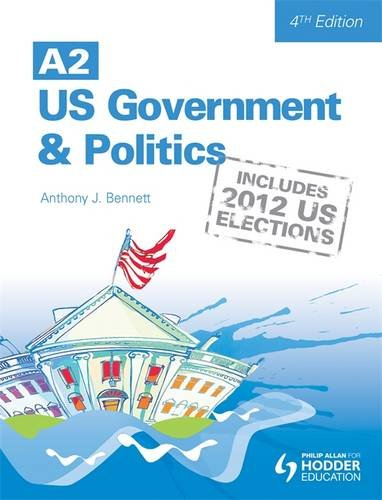 9781444183542: A2 US Government and Politics 4th Edition