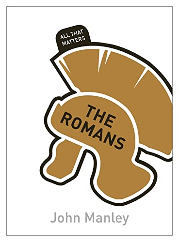 All That Matters: The Romans