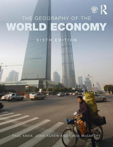 9781444184709: The Geography of the World Economy