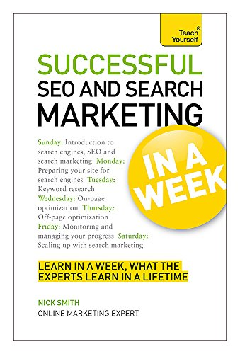 9781444185942: Succesful SEO and Search Marketing in a Week: Teach Yourself (Teach Yourself: In A Week)