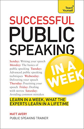 9781444186260: Successful Public Speaking in a Week (Teach Yourself)
