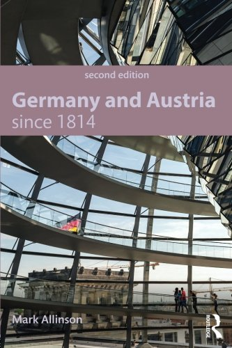 9781444186512: Germany and Austria since 1814 (Modern History for Modern Languages)