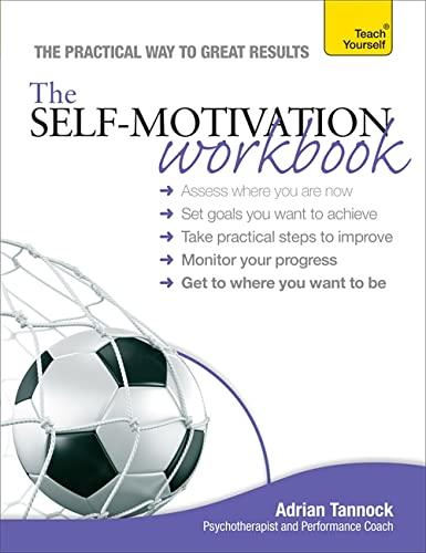 9781444187014: The Self-Motivation Workbook (Teach Yourself)