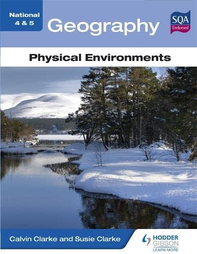 9781444187434: National 4 & 5 Geography: Physical Environments (N4-5)