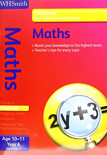 9781444188431: WH Smith Challenge: Key Stage 2 Maths 10-11: Year 6