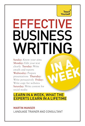 9781444190281: Effective Business Writing in a Week (Teach Yourself)