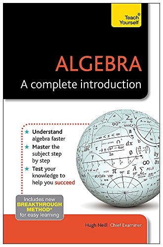 9781444191066: Algebra: A Complete Introduction: Teach Yourself